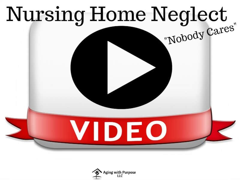 Nursing Home Neglect – Nobody Cares