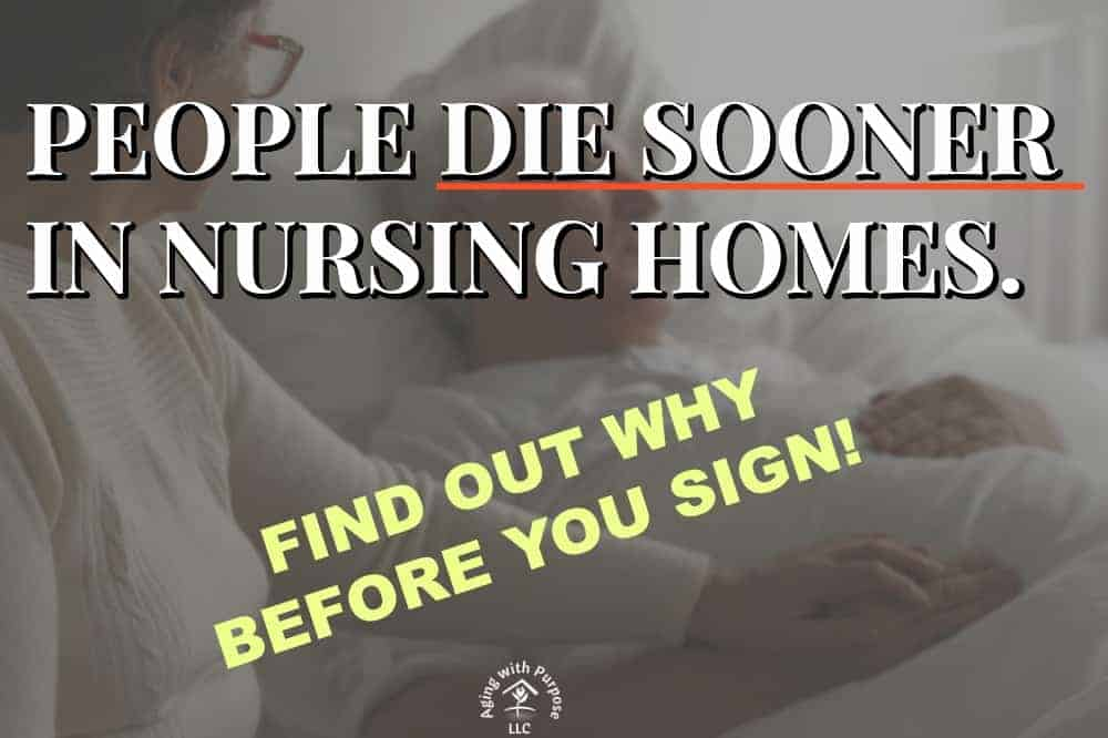 PEOPLE DIE SOONER IN NURSING HOMES DEMENTIA AND AGING SERVICES OCCUPATIONAL THERAPY BUFFALO NY AGING WITH PURPOSE LLC