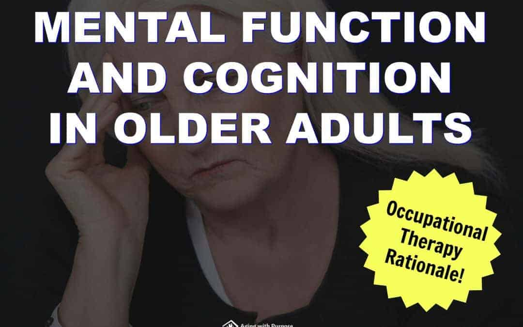OLDER ADULTS AND MENTAL FUNCTION | OCCUPATIONAL THERAPY | BUFFALO NY