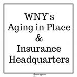 Western New York | Aging in Place and Insurance Headquarters