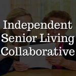 Independent Senior Living Collaborative | Senior Apartments