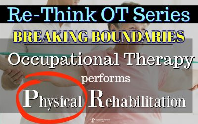 Breaking Boundaries | OT performs Physical Rehabilitation