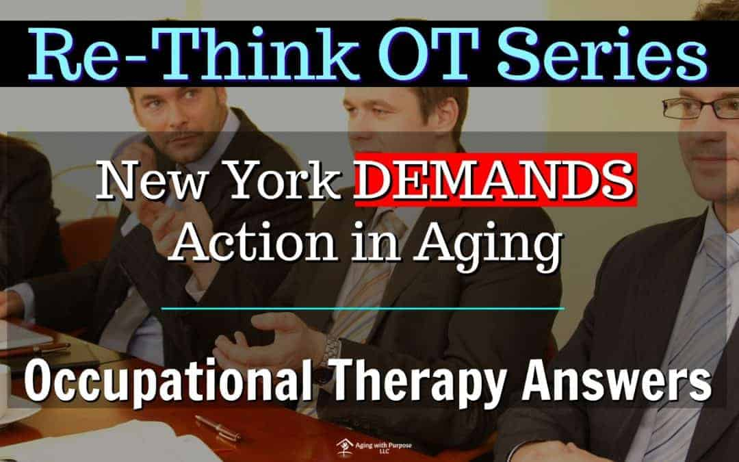 NYS Demands to be Age Friendly, Occupational Therapy Answers