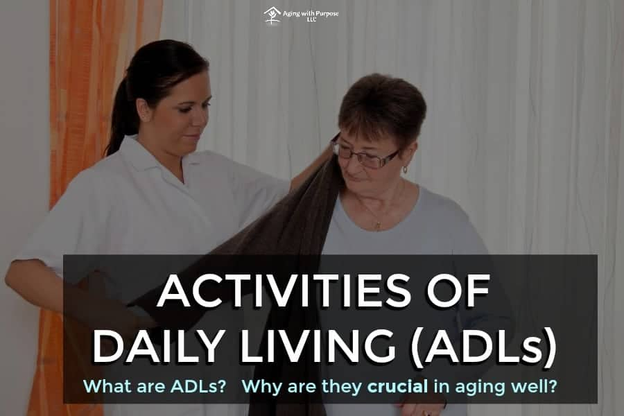 Activities of Daily Living (ADLS) are Fundamental to Aging Well | Buffalo Occupational Therapy