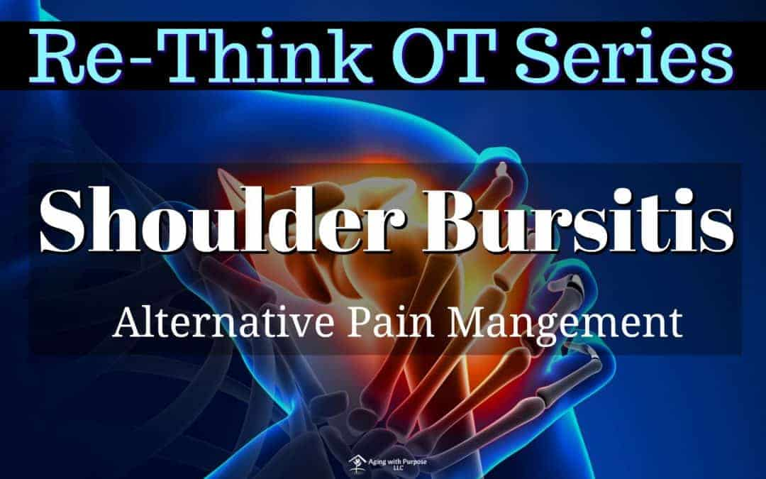 Shoulder Bursitis | Pain | Buffalo Occupational Therapy