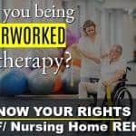 Therapy and Rehabilitation Exploitation | Nursing Home Rehab